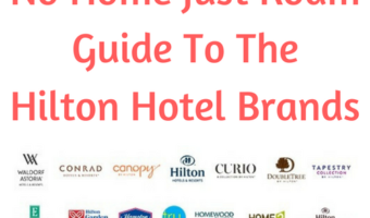 What Are The Hilton Hotel Brands?