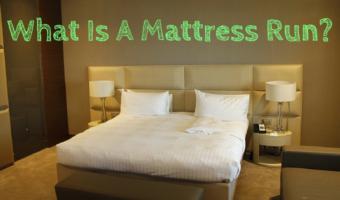 What Is A Mattress Run?