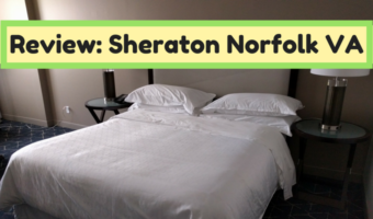 Review: Sheraton Norfolk VA
