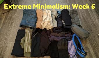 Extreme Minimalism: Week 6
