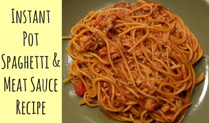 Instant Pot Spaghetti And Meat Sauce Recipe