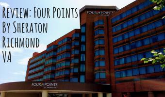 Review: Four Points By Sheraton Richmond VA