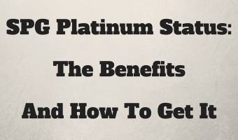 SPG Platinum Status: The Benefits And How To Get It