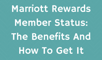 Marriott Rewards Member Status: The Benefits And How To Get It