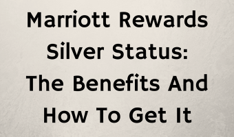 Marriott Rewards Silver Status: The Benefits And How To Get It