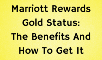 Marriott Rewards Gold Status: The Benefits And How To Get It