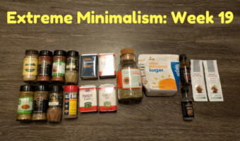 Extreme Minimalism: Week 19 – Sugar & Spice Edition