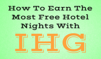 How To Earn The Most Free Hotel Nights With IHG