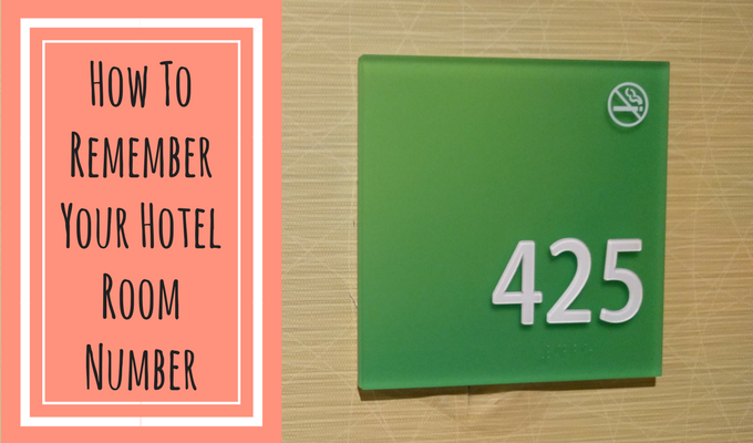 How To Remember Your Hotel Room Number
