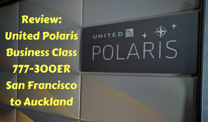Review United Polaris Business Class 777-300ER San Francisco to Auckland