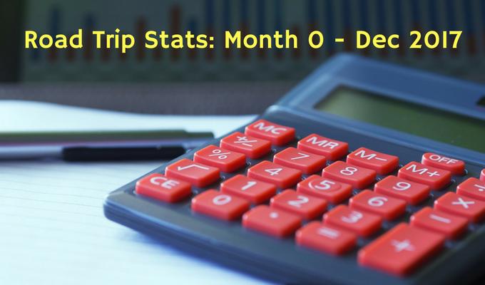 Road Trip Stats Month 0 December 2017