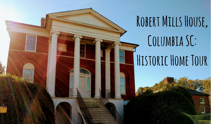 Our Tour Of The Robert Mills House, Columbia SC