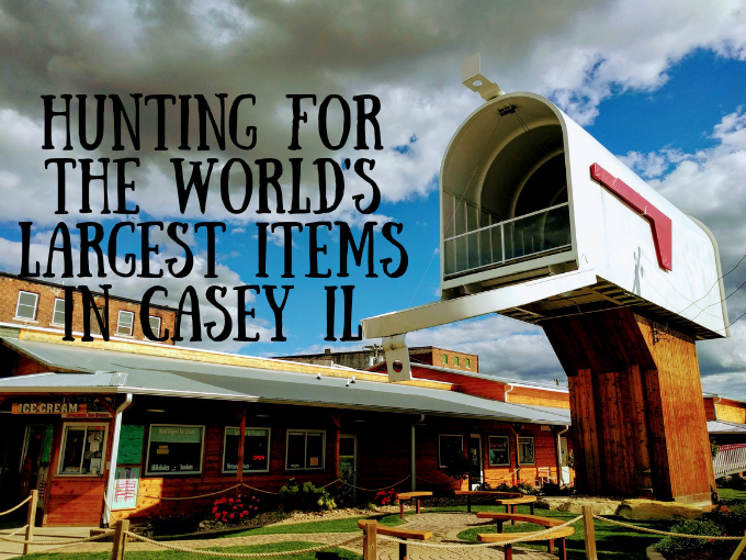 Hunting For The World S Largest Items In Casey Il No