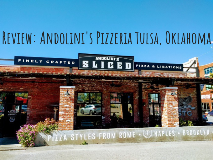 Review Andolini S Pizzeria Tulsa Oklahoma No Home Just